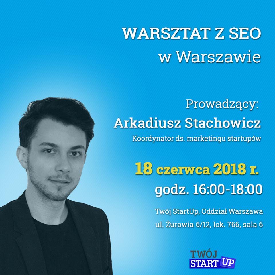 Arkadiusz Stachowicz - szkolenie seo